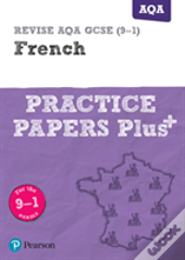 Revise Aqa Gcse French Practice Papers
