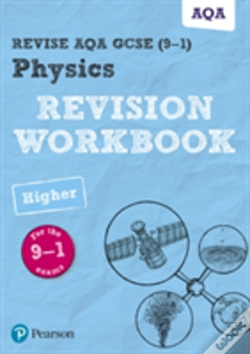 Wook.pt - Revise Aqa Gcse Physics Higher Revision Workbook