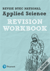 Revise Btec National Applied Science Revision Workbook