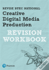 Revise Btec National Creative Media Production Revision Workbook