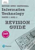 Revise Btec National Information Technology Revision Guide