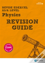 Revise Edexcel As/A Level Physics Revision Guide (With Online Edition)