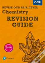 Revise Ocr As/A Level Chemistry Revision Guide