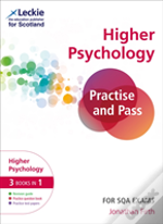 Revise, Practise And Pass Cfe Higher Psychology