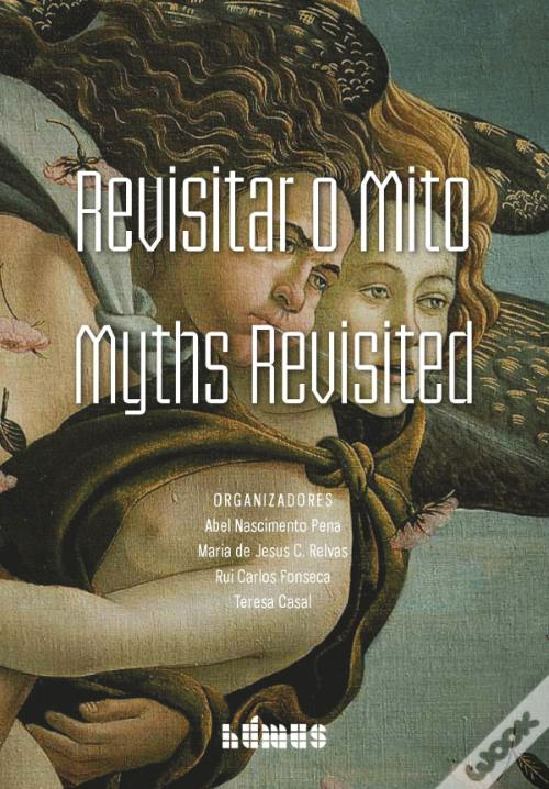 Ebooks Revisitar o Mito - Myths Revisited Baixar Epub