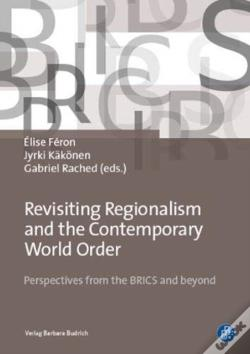 Wook.pt - Revisiting Regionalism And The Contemporary World Order