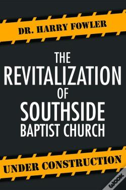 Wook.pt - Revitalization Of The Southside Baptist Church