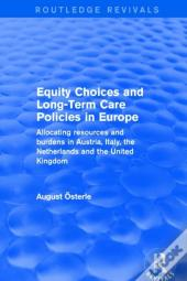 Revival: Equity Choices And Long-Term Care Policies In Europe (2001)