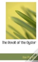 Revolt Of The Oyster
