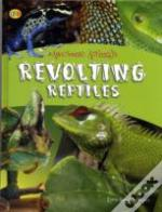 Revolting Reptiles And Awful Amphibians