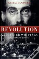 Revolution & Other Writings