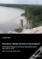 Revolution, Modus Vivendi, Or Sovereignty?