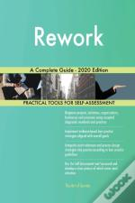 Rework A Complete Guide - 2020 Edition