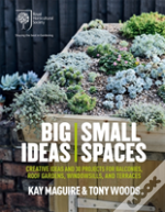 Rhs Big Ideas, Small Spaces