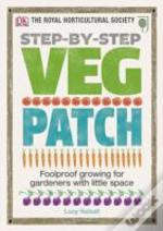 Rhs Step-By-Step Veg Patch