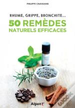 Rhume, Grippe, Bronchite : 50 Remedes Naturels Efficaces