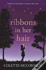 Ribbons In Her Hair