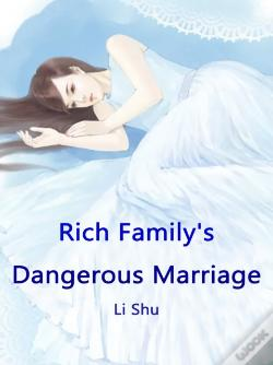 Wook.pt - Rich Family'S Dangerous Marriage