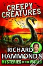 Richard Hammond'S Great Mysteries Of The World: Creepy Creatures