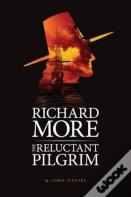 Richard More - The Reluctant Pilgrim