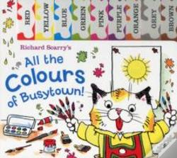 Wook.pt - Richard Scarry: All The Colours Of Busytown