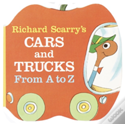 Wook.pt - Richard Scarry'S Cars And Trucks From A To Z