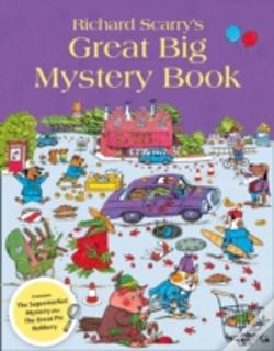 Wook.pt - Richard Scarry'S Great Big Mystery Book