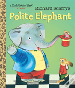Wook.pt - Richard Scarry'S Polite Elephant