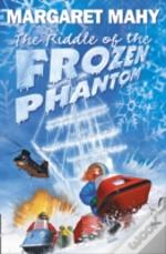Riddle Of The Frozen Phantom