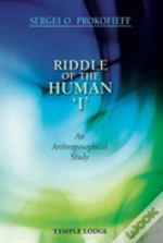 Riddle Of The Human 'I'