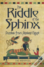 Riddle Of The Sphinx & Other Puzzles