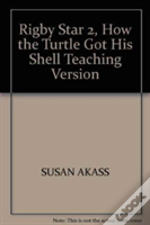 Rigby Star 2, How The Turtle Got His Shell Teaching Version