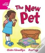 Rigby Star Guided Reception, Pink Level: The New Pet Pupil Book (Single)