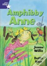 Rigby Star Shared Fiction Shared Reading Pack - Amphibby Anne -Fwk
