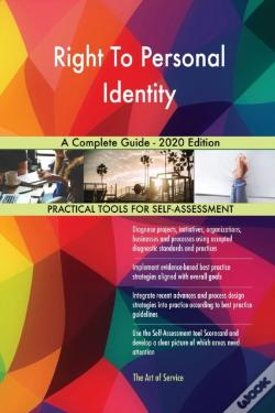 Wook.pt - Right To Personal Identity A Complete Guide - 2020 Edition