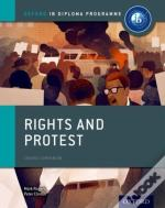 Rights And Protest: Ib History Course Book: Oxford Ib Diploma Programme