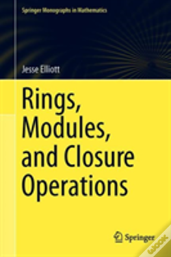 Wook.pt - Rings, Modules, And Closure Operations