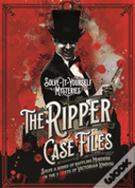 Ripper Case Files: Solve-It-Yourself Mysteries