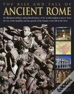 Rise & Fall Of Ancient Rome