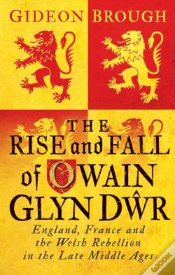 Wook.pt - Rise And Fall Of Owain Glyn D?R