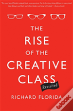 Rise Of The Creative Class Revisited