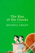 RISE OF THE GREEKS