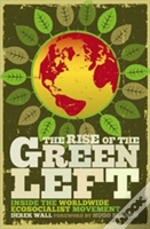 Rise Of The Green Left