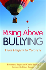 Rising Above Bullying