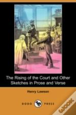 Rising Of The Court And Other Sketches In Prose And Verse (Dodo Press)