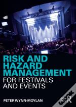 Risk And Hazard Management For Festivals And Events