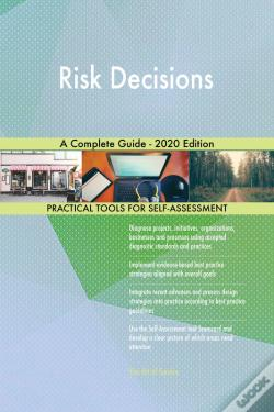 Wook.pt - Risk Decisions A Complete Guide - 2020 Edition