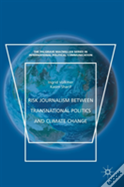 Wook.pt - Risk Journalism Between Transnational Politics And Climate Change