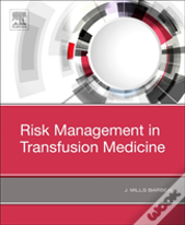 Risk Management In Blood Transfusion Medicine