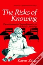 Risks Of Knowing